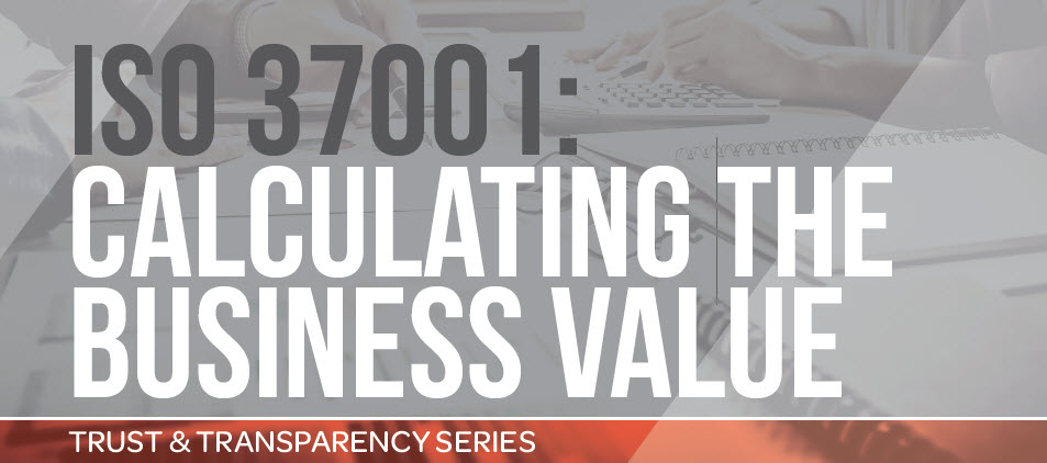 ISO 37001 Calculating The Business Value