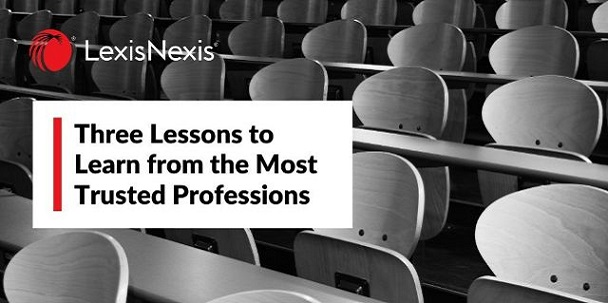 In the setting of a black and white classroom. 3 Lessons to Learn from the Most Trusted Professions.